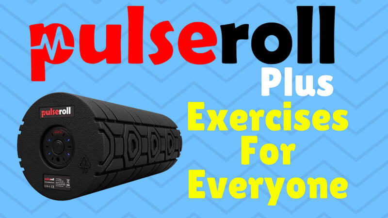 Pulseroll Plus Exercises